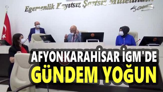 AFYONKARAHİSAR İGM TOPLANIYOR!..