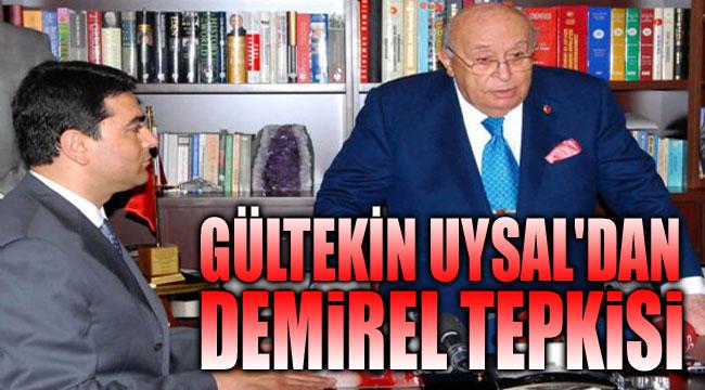 DEMOKRAT PARTİ'DEN ÜNAL'A DEMİREL TEPKİSİ!..