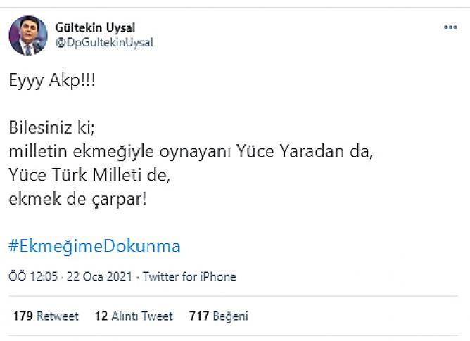 GÜLTEKİN UYSAL'DAN EKMEK TEPKİSİ!..